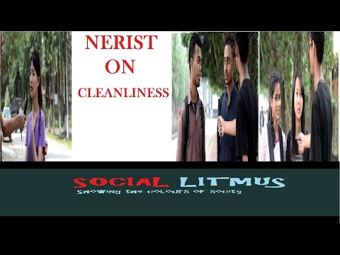 NERIST on cleanliness -Social Litmus