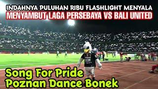 Puluhan ribu Nyala Senter HP menghiasi Song for Pride awal Laga Persebaya vs Bali united