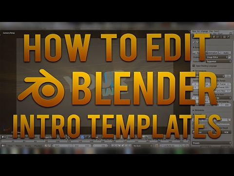 How To Edit Blender Intro Template [Tutorial]