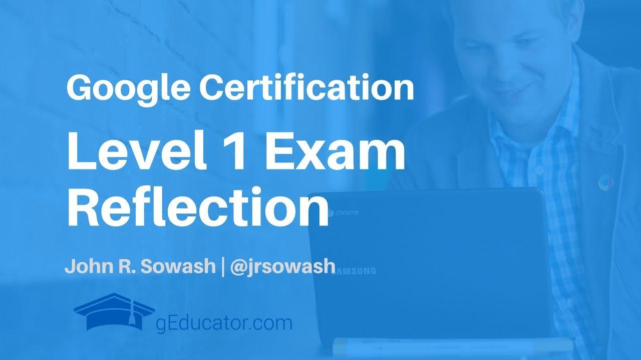I Just Took The Level 1 Google Educator Exam Youtube