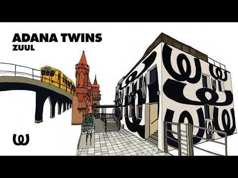 Adana Twins - Zuul