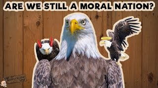 Are We Still a Moral Nation  The Andrew Klavan Show Ep 501