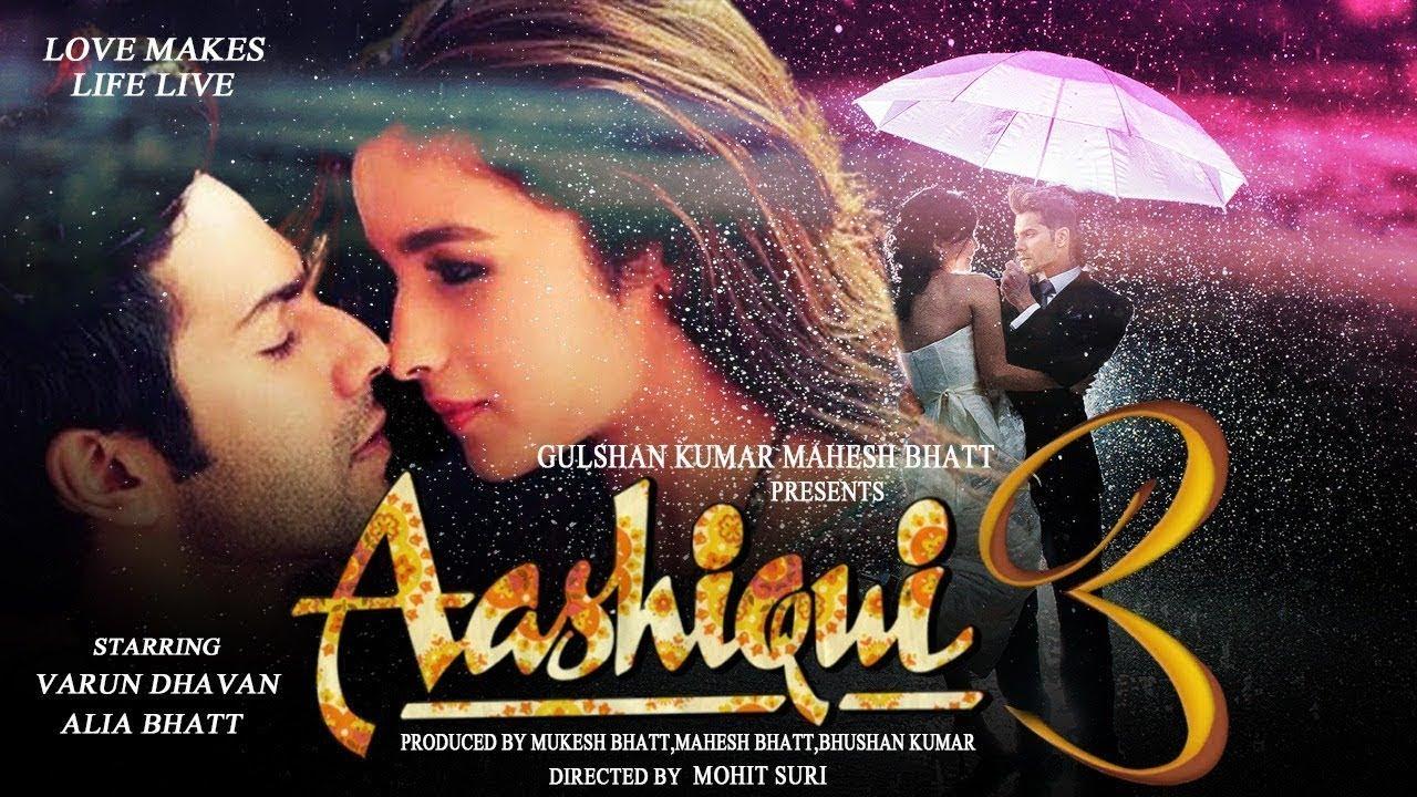 Download Aashiqui 3 |Official Trailer | Concept Trailer  | Varun Dhawan | Alia  | Sidharth Malhotra