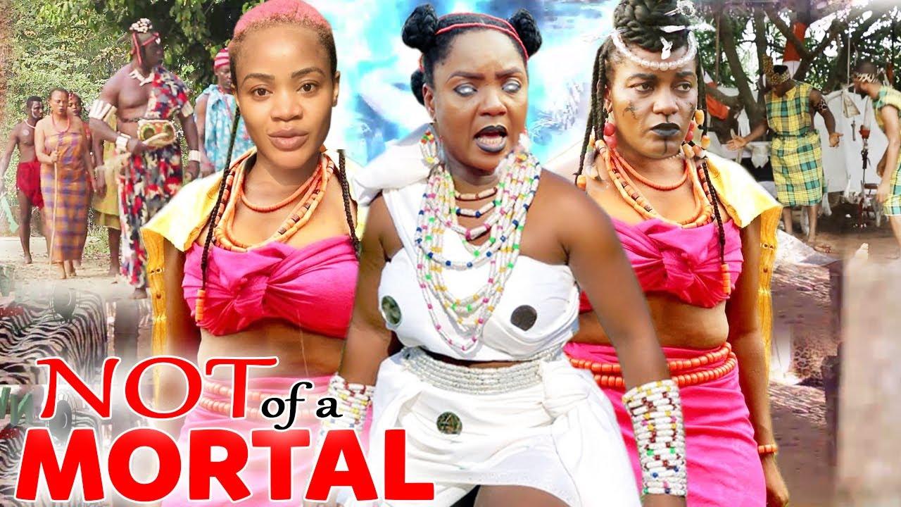 Download NOT OF A MORTAL SEASON 1&2  - CHIOMA CHUKWUKA 2021 LATEST NIGERIAN NOLLYWOOD EPIC MOVIE