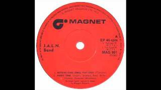 J.A.L.N Band - Nothing Ever Comes That Easy - Magnet