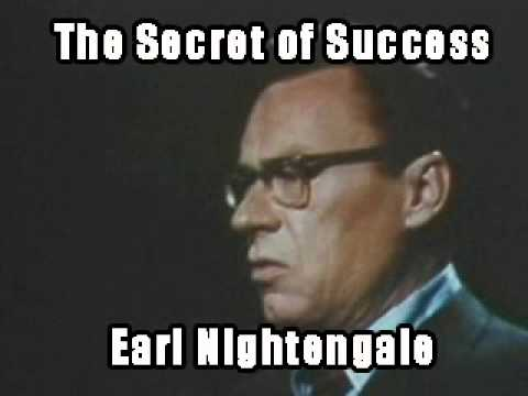 Earl Nightingale: The Secret Of Success (Law Of Attraction)