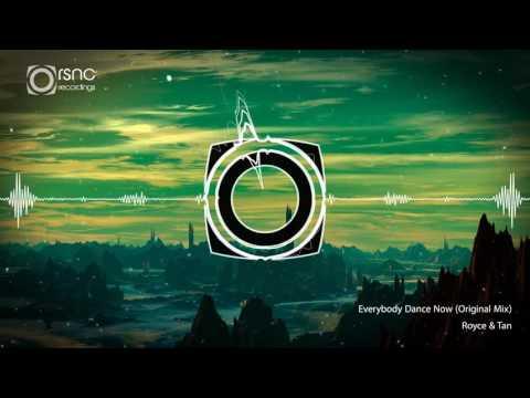 Royce & Tan  Everybody Dance Now Original Mix FREE DOWNLOAD