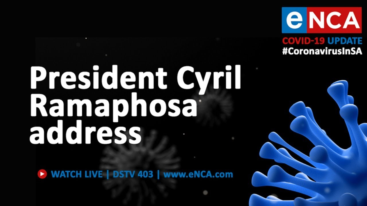 President Cyril Ramaphosa Addresses The Nation Youtube