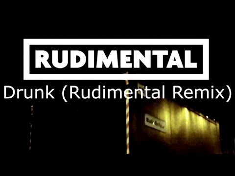 Ed Sheeran - Drunk (Rudimental Remix) [Official]