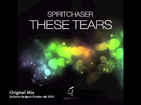 Spiritchaser - These Tears (Original)