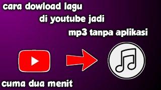 CARA DOWLOAD LAGU DI YOUTUBE JADI MP3 TANPA APLIKASI CUMA 2 MNT