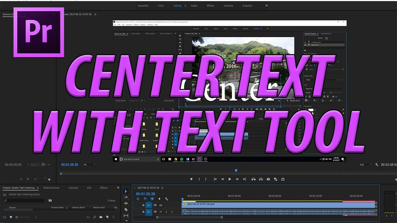 How to Center Text with the Text Tool Premiere Pro CC (2017)