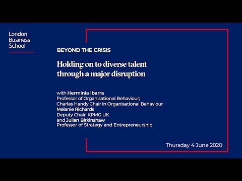 Holding on to diverse talent through a major disruption | London Business School