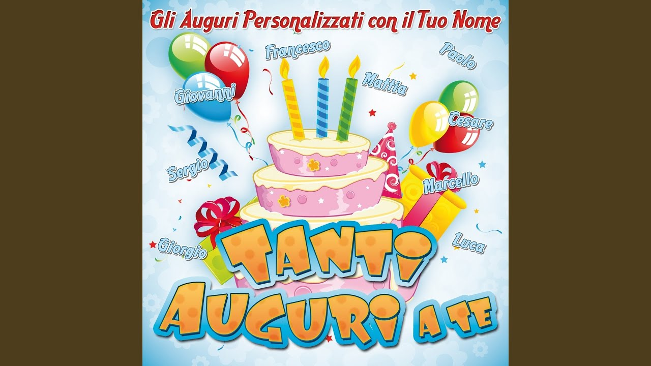 Tanti Auguri Guido Youtube