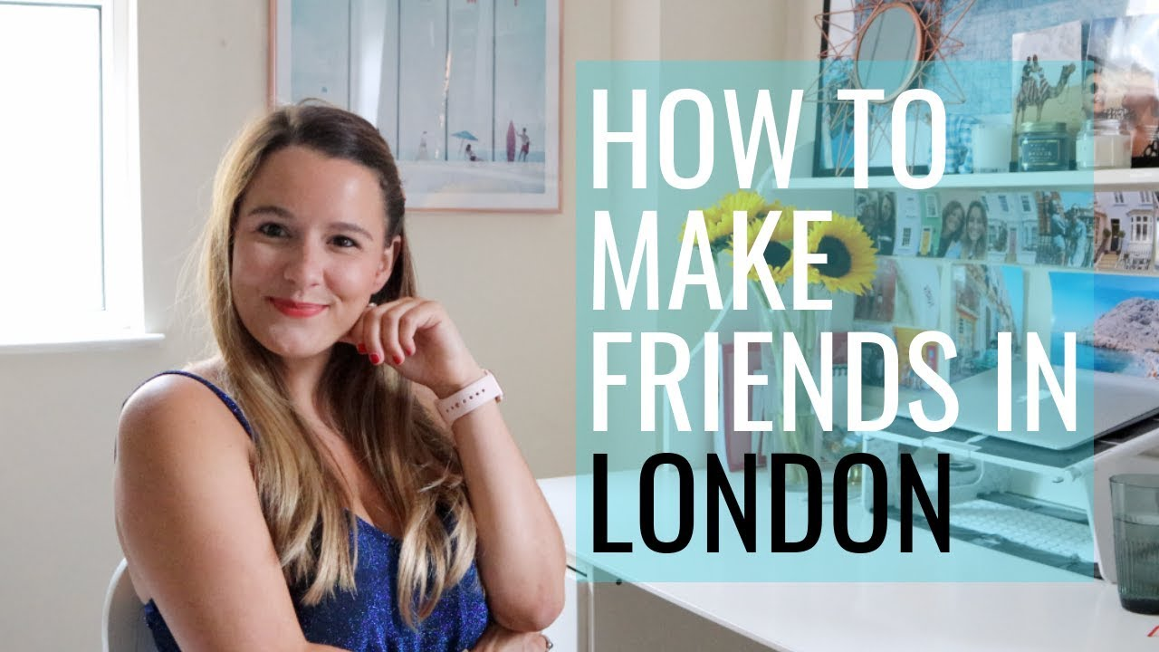 Download How To Make Friends In London // UK