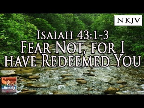 Isaiah 43:13 Song Fear Not, For I Have Redeemed You Esther Mui Christian Praise Worship Lyrics