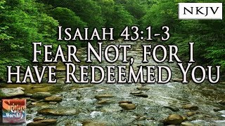 Isaiah 4313 Song quotFear Not For I Have Redeemed Youquot Esther Mui Christian Praise Worship Musica