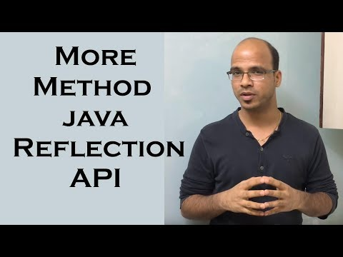12.7 More Methods of class Class Java Reflection API | Tutorial | Lecture