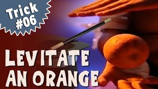 Magic Tricks for Beginners - Learn How to Levitate or Float an Orange (English)