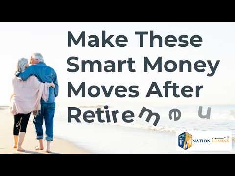 make-these-smart-money-moves-after-retirement--nationlearns.com