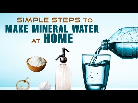 5 Simple Steps To Make Mineral Water At Home