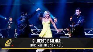 Gilberto e Gilmar - Nois Nao Vive Sem Muie - Gravado Em Um Circo, Onde Tudo Comecou...