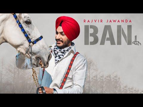 BAN RAJVIR JAWANDA SONG | LATEST PUNJABI SONG 2018 | T-SERIES APNAPUNJAB