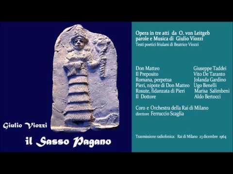 Giulio Viozzi IL SASSO PAGANO (opera completa)  RAI Milano 23.12.1964