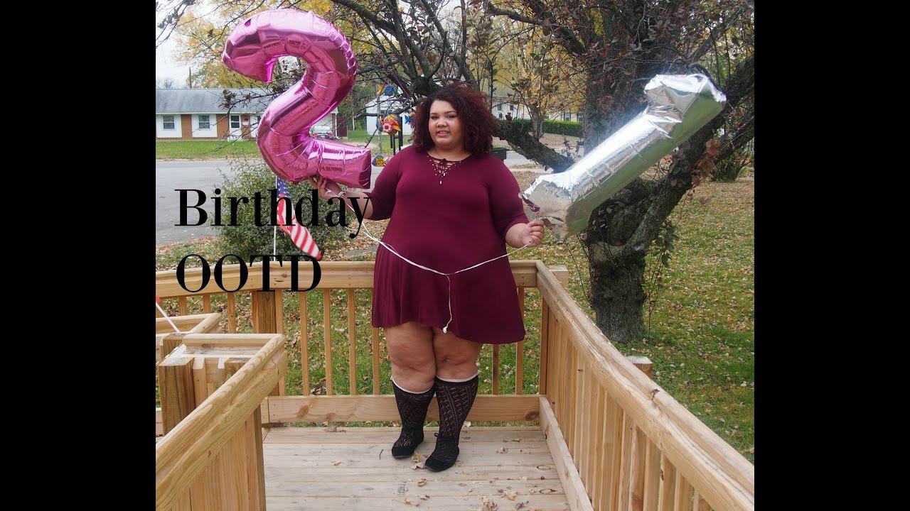 21st Birthday Ootd Plus Size Youtube