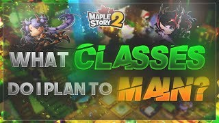 MapleStory 2 - What Classes I Chose to Main!