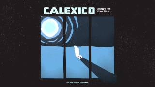"Calexico - ""Miles from the Sea"" (Full Album Stream)"