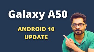 Samsung Galaxy A50 Android 10 Update Review India