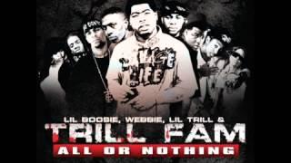 Trill Fam (Lil Phat & Webbie) - Do It Bigger (feat. Birdman)