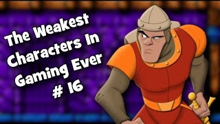 The Weakest Characters In Gaming Ever # 16