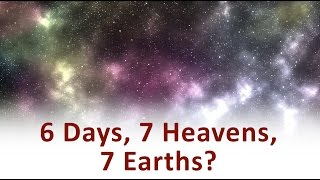 The Beginning and the End with Omar Suleiman: 6 Days, 7 Heavens, 7 Earths? (Ep15 )