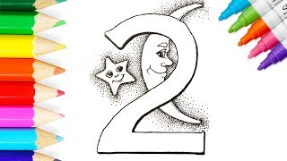🚀How to Draw and Color Number 2 ⛵️Smiling Star and Moon Learn Numbers for Kids Cocuklar Için Boyama