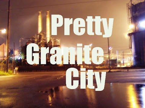The Pretty City of Granite City