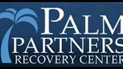 PALM PARTNERS Delray Beach Holistic Drug Rehab Treatment Center