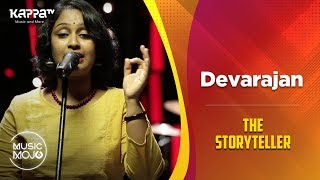 Devarajan Master - The Storyteller - Music Mojo Season 6 - Kappa TV