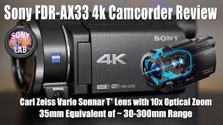 Sony FDR-AX33 4k Camcorder Review - Real World Style