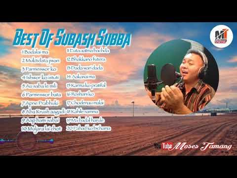 Best Of Subash Subba El Shaddai Nepali Christian Song