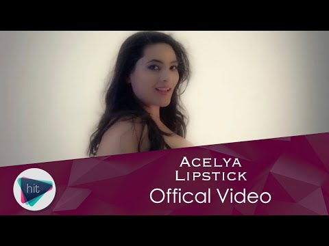 Acelya - Lipstick (Official Video)