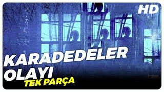 Karadedeler Olayı (2011) | Türk Filmi