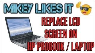 Download lagu HOW TO: REPLACE LCD SCREEN HP PROBOOK LAPTOP!