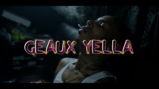 GEAUX YELLA - BY MYSELF (OFFICIAL VIDEO)