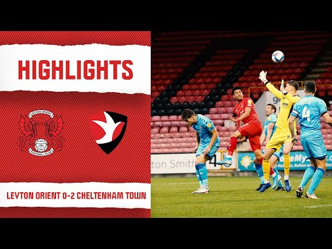 Leyton Orient Cheltenham Goals And Highlights
