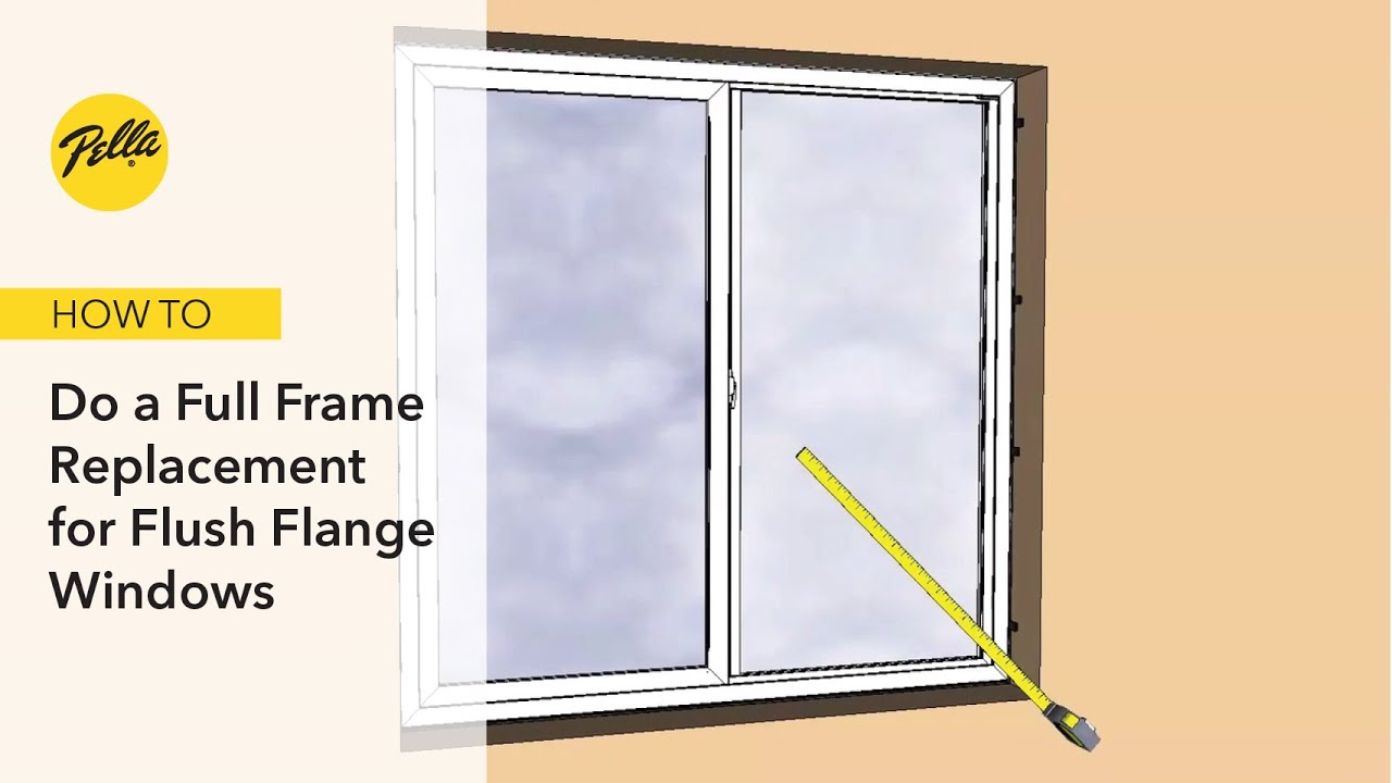 Full Frame Replacement into Aluminum Frames for Flush Flange Windows ...