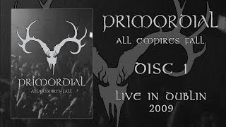 "Primordial ""All Empires Fall"" DVD 1 - Dublin 2009 (OFFICIAL)"