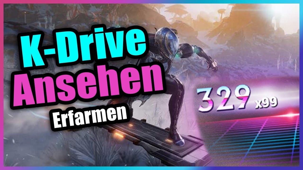 Warframe | K-Drive Ansehen Erfarmen 2020 Deutsch - YouTube