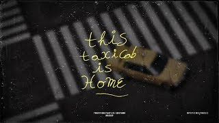 This Taxi Cab is Home   TØP/Cavetown